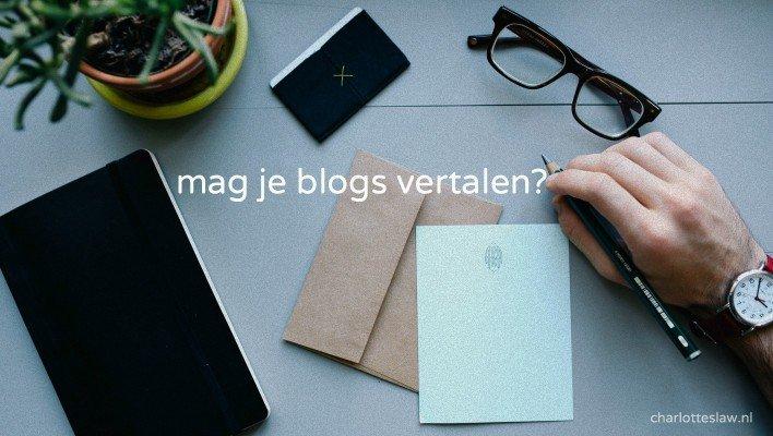 Mag je blogs vertalen?