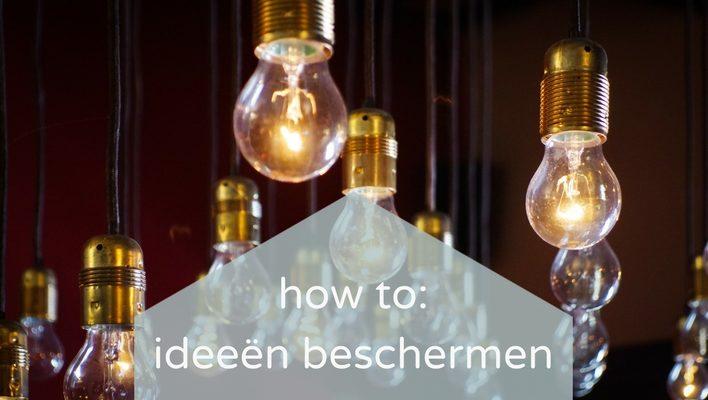 How to: 3x je idee beschermen