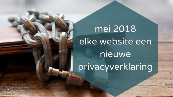 mei 2018 elke website een nieuwe privacyverklaring