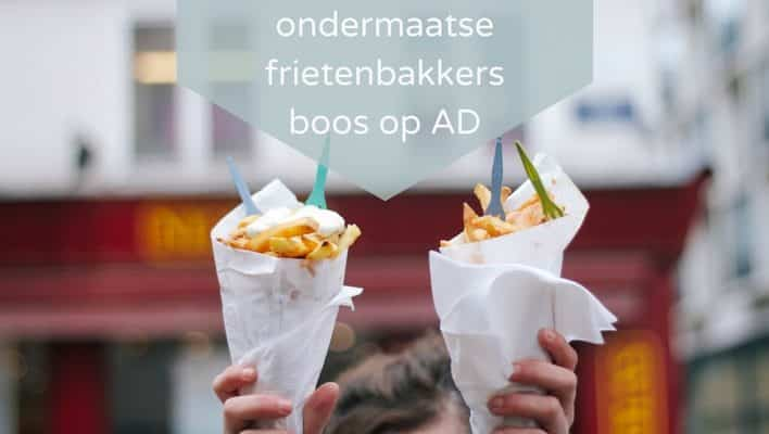 """Ondermaatse frietenbakkers boos op AD: """"Wij geven geen toestemming om dit te publiceren"""""""