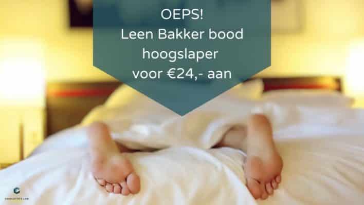 Hoogslaper Leen Bakker heeft Onaannemelijk lage prijs