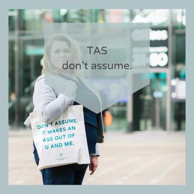 Katoenen Tas - Don't assume it makes an ass out of u and me