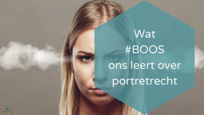 Wat #BOOS ons leert over portretrecht