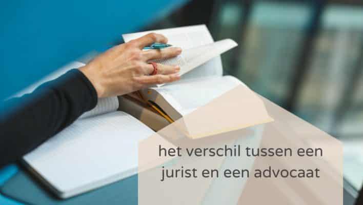 Wat is het verschil tussen een jurist en een advocaat?