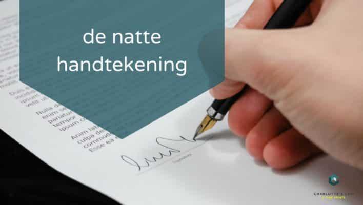 natte handtekening bewijs