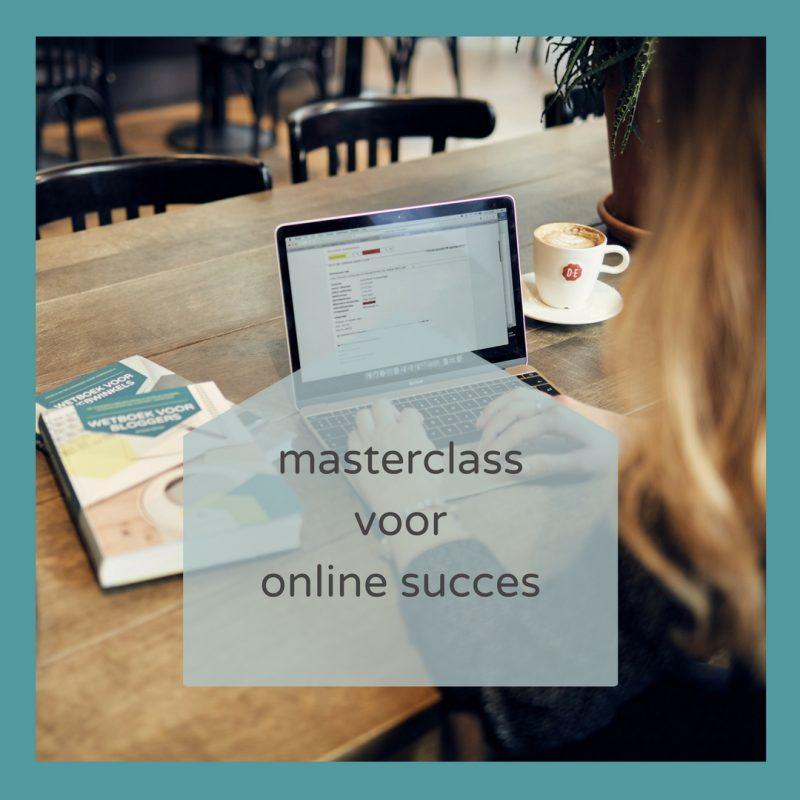 Masterclass Bloggen voor Online Succes