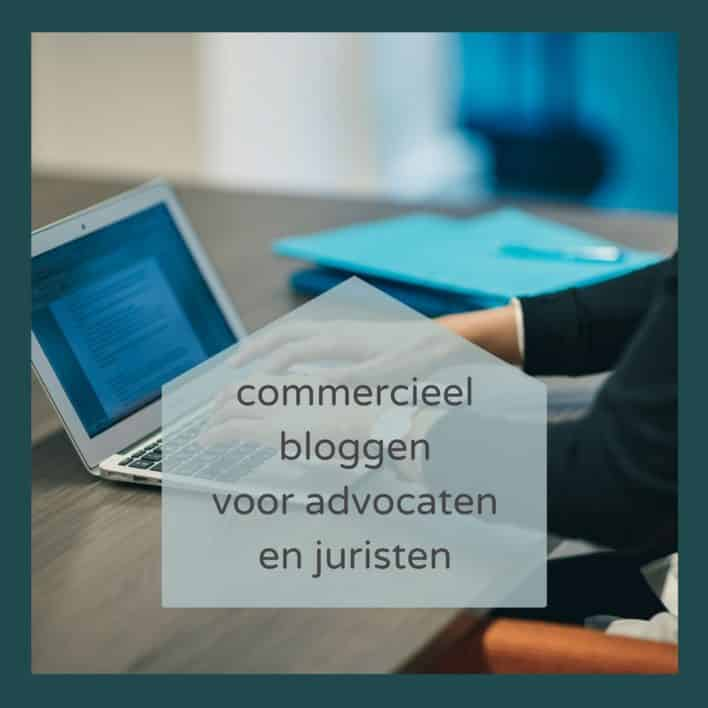 Commercieel bloggen voor advocaten en juristen