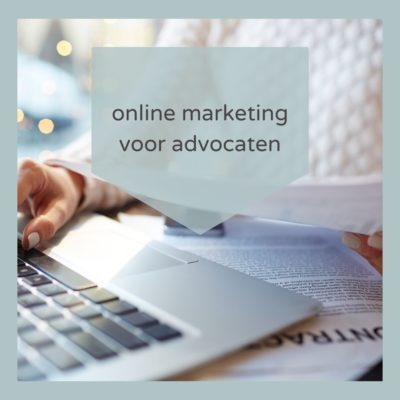 Online Marketing voor Advocaten en juristen