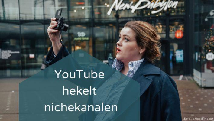 YouTube hekelt nichekanalen
