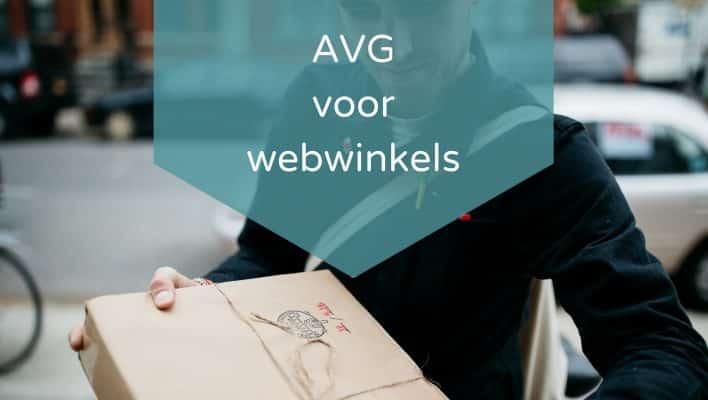 AVG voor Webwinkels: in 8 stappen klaar voor de AVG/GDPR