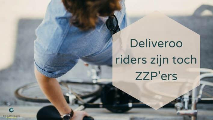 Wet DBA - Deliveroo riders zijn toch ZZP'ers
