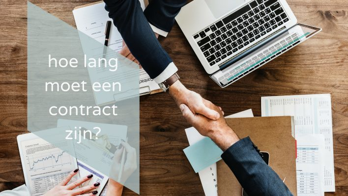 hoe lang moet een contract zijn