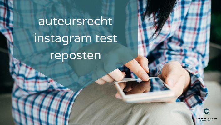 auteursrecht instagram test reposten