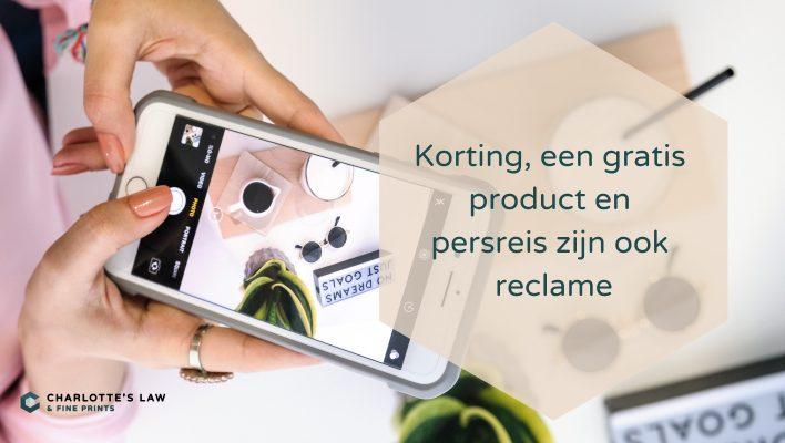 Reclamerecht: een gratis product of samenwerking is ook reclame