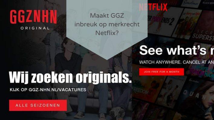Maakt GGZ inbreuk op merkrecht Netflix