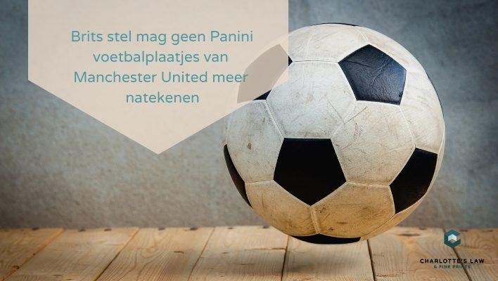 Brits stel mag geen Panini voetbalplaatjes van Manchester United meer natekenen