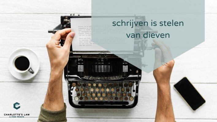 Auteursrecht op teksten: schrijven is stelen van dieven