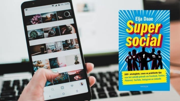 Boekrecensie: Super Social, Elja Daae. Voor een goede social media marketingstrategie.